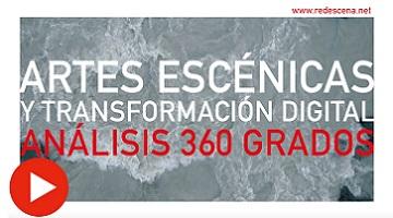 Logotipo de Artes escénicas y transformación digital. Análisis 360 grados