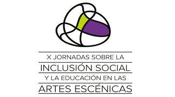 Inclusión Social y Educación en las Artes Escénicas