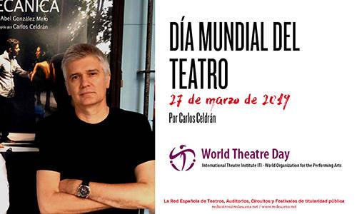 Mensaje del Día Mundial del Teatro 2019, a cargo del cubano Carlos Celdrán