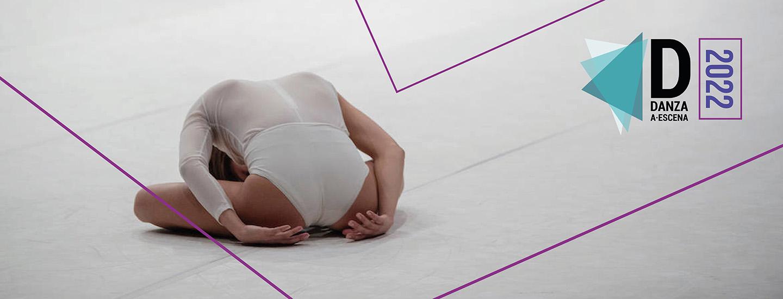 Danza a Escena 2022: el 12 de julio de 2021 se abre la convocatoria para compañías