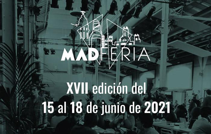 Todo listo para MADferia, que celebra su XVII edición del 15 al 18 junio de 2021