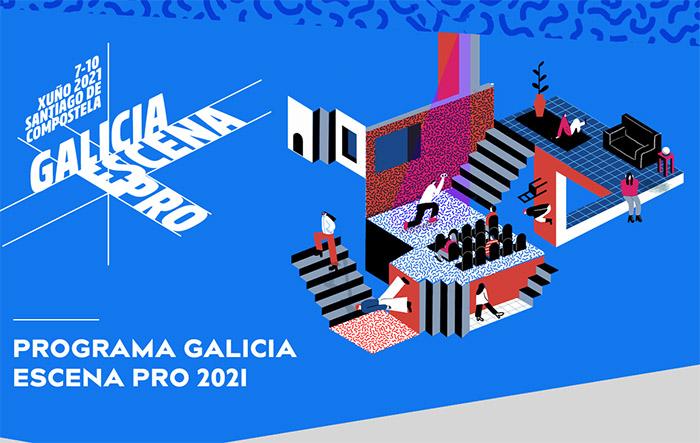 Galicia Escena PRO, el Mercado de las Artes Escénicas, se celebrará del 7 al 10 de junio