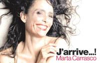 La compañia de Marta Carrasco celebra sus 10 años con la producción J' arrive...! en el Teatro de la Abadía.