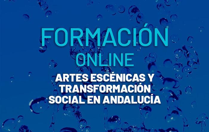 """Abierto el plazo de inscripción para la formación on-line """"Artes escénicas y transformación social en Andalucía"""""""