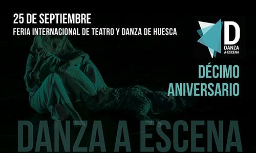 La Red celebra el 10º Aniversario del Circuito Danza a Escena con un evento muy especial en la Feria de Huesca