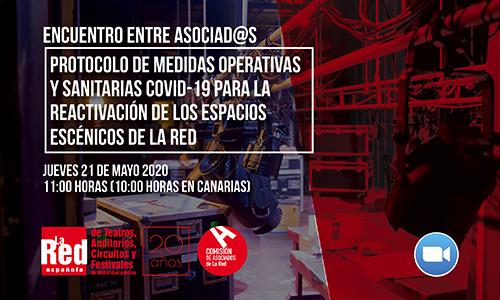 """Encuentro on line entre asociad@s en torno al protocolo de """"medidas operativas y sanitarias COVID-19"""" para la reactivación de los espacios escénicos de La Red"""