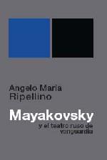 """La Editorial Doble J publica """"Mayakovsky y el teatro ruso de vanguardia"""""""