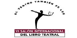 VI Salón Internacional del Libro Teatral