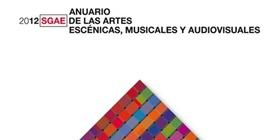La SGAE  revela en su anuario 2012 un descenso de actividad en las artes escénicas