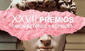 La Unión de Actores y Actrices inicia la primera ronda de votaciones para la 27ª edición de sus premios