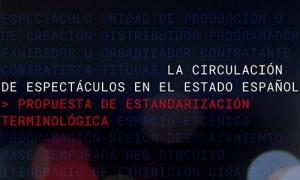 """La Red presenta en Mercartes 2018 el informe """"La Circulación de espectáculos en el Estado Español: Propuesta de estandarización terminológica"""""""