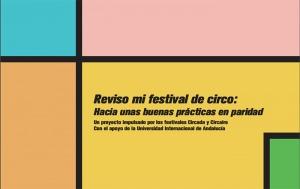 """El Festival de Circo Circada elabora una """"Guía de Paridad"""""""
