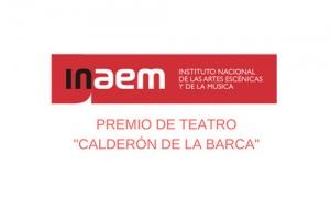 El INAEM abre la convocatoria del Premio de Teatro para Autores Noveles Calderón de la Barca 2020