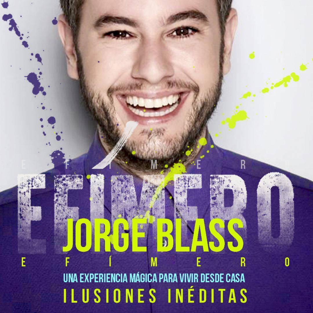 JORGE BLASS EFIMERO LIVE