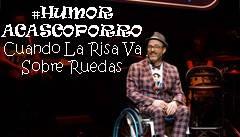 #HUMORaCASCOPORRO Cuando La Risa Va Sobre Ruedas