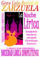 La Noche Lírica (Arias, Dúos y Coros de Ópera y Zarzuela)