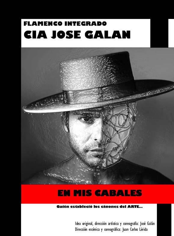 Compañía José Galán 'En mis cabales'