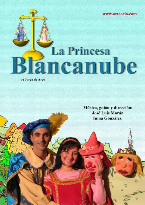 La Princesa Blancanube - El Musical