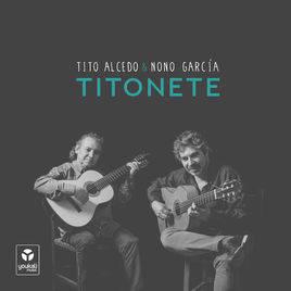 TITONETE. CONCIERTO DE TITO ALCEDO Y NONO GARCÍA